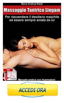 il massaggio lingam per durare di più a letto